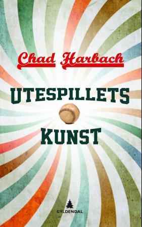 """""""Utespillets kunst"""" av Chad Harbach"""