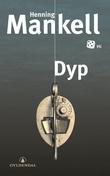 """Dyp"" av Henning Mankell"