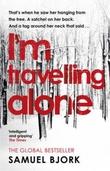 """""""I'm travelling alone"""" av Samuel Bjork"""