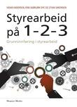 """""""Styrearbeid på 1-2-3 - grunninnføring i styrearbeid"""" av Vidar Andersen"""