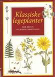 """""""Klassiske legeplanter"""" av Erik Bruun"""
