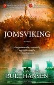 """""""Jomsviking"""" av B. Andreas Bull-Hansen"""
