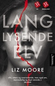 """Lang lysende elv"" av Liz Moore"