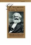 """""""Det beste av Karl Marx - tekster i utvalg"""" av Karl Marx"""