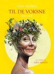 """""""Til de voksne"""" av Linn Skåber"""