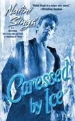 """Caressed By Ice (Psy-Changelings, Book 3)"" av Nalini Singh"