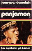 """Panjamon hos dajakene på borneo"" av Jean-Yves Domalain"