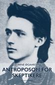 """""""Antroposofi for skeptikere"""" av Arne Øgaard"""