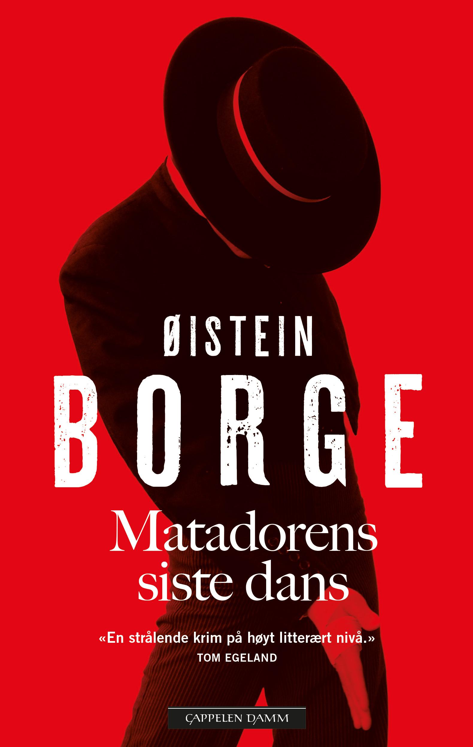 """""""Matadorens siste dans"""" av Øistein Borge"""