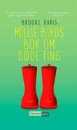 """""""Millie Birds bok om døde ting"""" av Brooke Davis"""