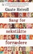"""""""Sang for sekstiåtte forrædere - roman"""" av Gaute Heivoll"""