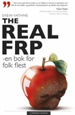 """The real FRP - en bok for folk flest"" av Svein Vathne"
