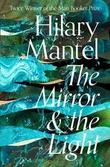 """The mirror and the light"" av Hilary Mantel"