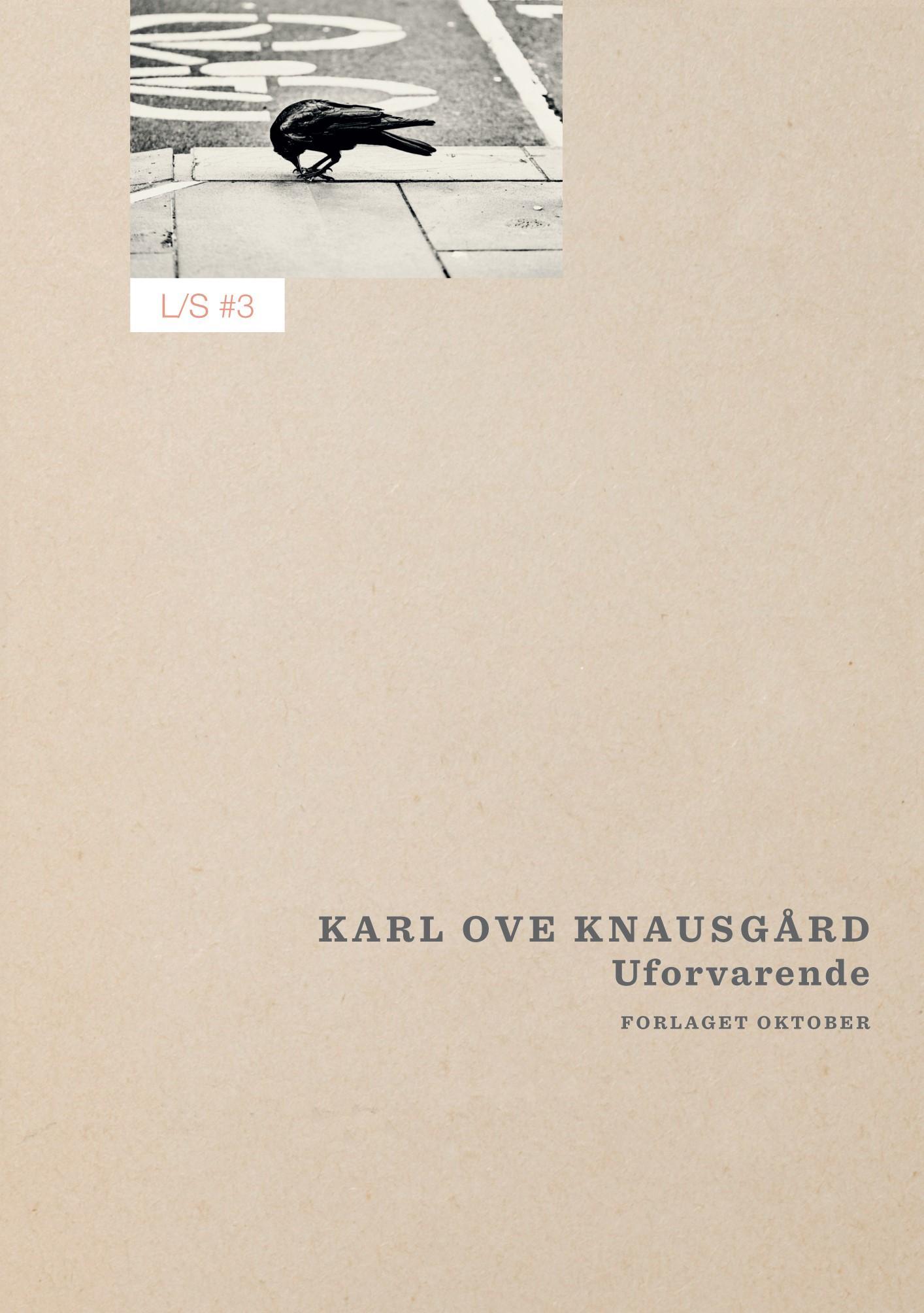 """""""Uforvarende"""" av Karl Ove Knausgård"""
