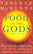 """""""Food of the Gods - A Radical History of Plants, Drugs and Human Evolution"""" av Terence McKenna"""
