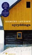 """Nyryddinga roman"" av Sigmund Løvåsen"