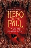 """""""Hero at the fall"""" av Alwyn Hamilton"""
