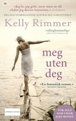 """""""Meg uten deg"""" av Kelly Rimmer"""