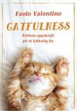 """""""Catfulness kattens oppskrift på et lykkelig liv"""" av Paolo Valentino"""
