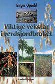 """""""Viktige vekstar i verdsjordbruket"""" av Birger Opsahl"""