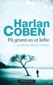 """""""På grunn av et løfte"""" av Harlan Coben"""