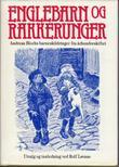 """""""Englebarn og rakkerunger - andreas Blochs barneskildringer fra århundreskiftet"""" av Rolf Løvaas"""