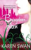 """""""Bringebærpiken - roman"""" av Karen Swan"""