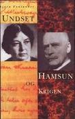 """""""Undset, Hamsun og krigen"""" av Bjørn Fontander"""