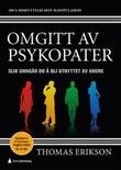 """""""Omgitt av psykopater - slik unngår du å bli utnyttet av andre"""" av Thomas Erikson"""