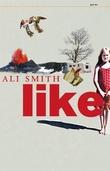 """Like"" av Ali Smith"