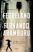 """""""Fedreland"""" av Fernando Aramburu"""