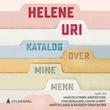 """""""Katalog over mine menn"""" av Helene Uri"""