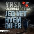 """""""Jeg vet hvem du er"""" av Yrsa Sigurðardóttir"""