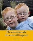 """""""De enestående downstvillingene"""" av Knut E. Lauritzen"""