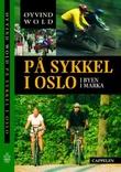 """På sykkel i Oslo - i byen, i marka"" av Øyvind Wold"