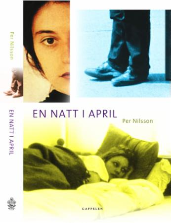 """En natt i april"" av Per Nilsson"