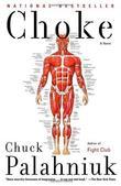 """Choke (Paperback)"" av Chuck Palahniuk (Author)"