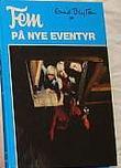 """""""Fem på nye eventyr"""" av Enid Blyton"""