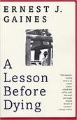 """A lesson before dying"" av Ernest J. Gaines"