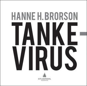 """""""Tankevirus"""" av Hanne H. Brorson"""