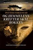 """""""Og himmelens krefter skal rokkes"""" av Petter Fergestad"""
