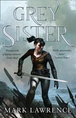 """Grey sister"" av Mark Lawrence"
