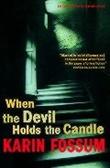 """When the devil holds the candle - an inspector Sejer mystery"" av Karin Fossum"