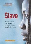 """""""Slave - historien om en ung kvinnes tapte barndom og hennes kamp for å overleve"""" av Mende Nazer"""