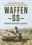 """""""Waffen-SS Europas nazistiske soldater"""" av Claus Bundgård Christensen"""