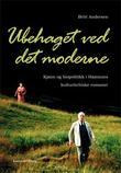 """""""Ubehaget ved det moderne - kjønn og biopolitikk i Hamsuns kulturkritiske romaner"""" av Britt Andersen"""