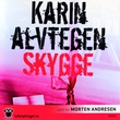 """""""Skygge"""" av Karin Alvtegen"""