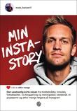 """""""Min instastory - den usedvanlig korte reisen fra middelmådig, tone"""" av Mads André Hansen"""