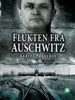 """Flukten fra Auschwitz"" av Andrei Pogozhev"