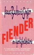 """""""Fiender - en kjærlighetshistorie"""" av Isaac Bashevis Singer"""